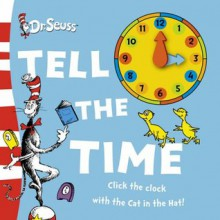 Tell The Time - Dr. Seuss