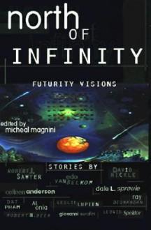 North of Infinity: Futurity Visions - Robert J. Sawyer, Edo Van Belkom, Colleen Anderson