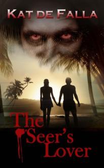The Seer's Lover (The Seven Archangels Series) - Kat de Falla