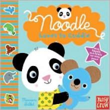 Noodle Loves to Cuddle - Marion Billet