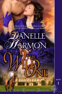 The Wild One - Danelle Harmon