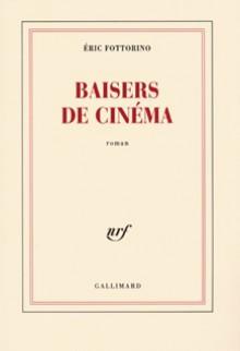 Baisers de cinéma - Éric Fottorino