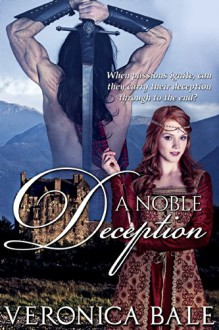 A Noble Deception (The Douglas Clan Book 1) - Veronica Bale