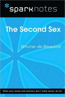 The Second Sex (SparkNotes Literature Guide Series) - Simone de Beauvoir