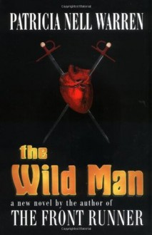 The Wild Man - Patricia Nell Warren