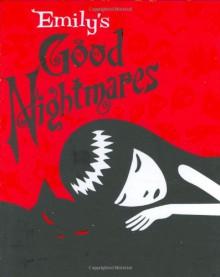 Emily's Good Nightmares: Emily the Strange - Inc. Cosmic Debris Etc.