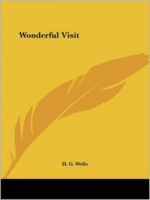 The Wonderful Visit (Audio) - Flo Gibson, H.G. Wells