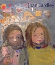 Joan Eardley - Fiona Pearson, Sara Stevenson
