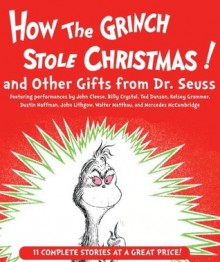How the Grinch Stole Christmas and Other Gifts from Dr. Seuss - Dr. Seuss, Walter Matthau
