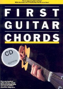 First Guitar Chords [With First Guitar Chords] - Arthur Dick