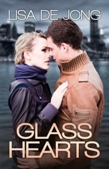 Glass Hearts - Lisa De Jong