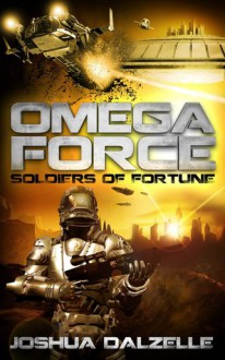 Soldiers of Fortune - Joshua Dalzelle