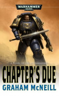 The Chapters Due - Graham McNeill