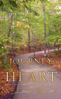 Journey to a New Heart - Louise Westcott