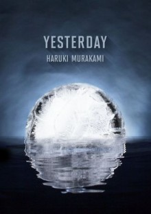 Yesterday - Haruki Murakami, Philip Gabriel