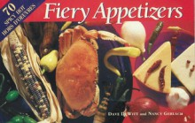 Fiery Appetizers (Chile Pepper Book) - Dave DeWitt, Nancy Gerlach