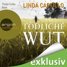 Tödliche Wut (Kate Burkholder 4) - Linda Castillo