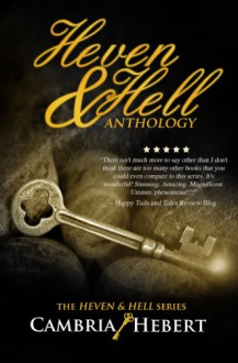 Heven & Hell Anthology (Heven and Hell) - Cambria Hebert