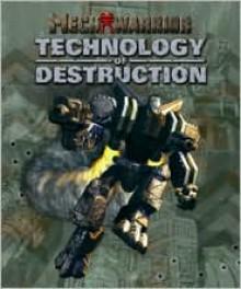 MechWarrior: Technology of Destruction - Jordan Weisman