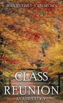 Class Reunion - John Mason Brown, Irma Jenkins