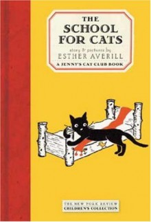 The School for Cats - Esther Averill