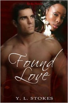 Found Love - Y.L. Stokes