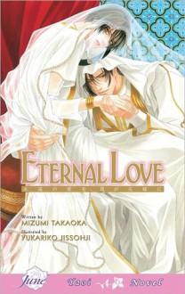 Eternal Love - Mizumi Takaoka, Yukariko Jissohji