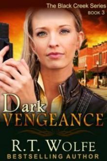 Dark Vengeance - R.T. Wolfe