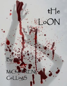 The Loon - Michaelbrent Collings