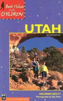 Best Hikes with Children in Utah - Maureen Keilty