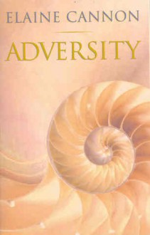 Adversity - Elaine Cannon