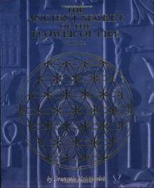 The Ancient Secret of the Flower of Life: Volume 2 - Drunvalo Melchizedek,Margaret Pinyan