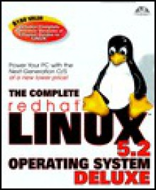 The Complete redhat Linux 5.2 Operating System Deluxe - Macmillan Digital Development Team