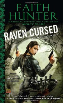 Raven Cursed - Faith Hunter