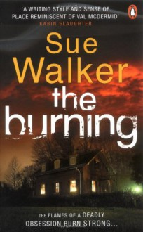The Burning - Sue Walker