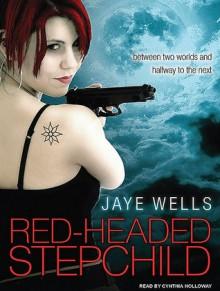 Red-Headed Stepchild - Jaye Wells, Cynthia Holloway