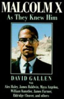 Malcolm X: As They Knew Him - David Gallen