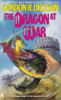 The Dragon at War - Gordon R. Dickson