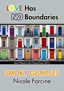 Smoky Glimpses - Nicole Forcine