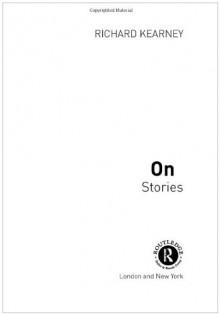 On Stories - Richard Kearney