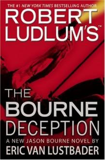 Robert Ludlum's (TM) The Bourne Deception - Robert Ludlum