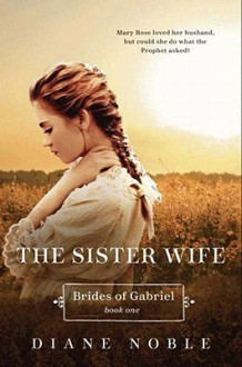 Sister Wife - Diane Noble