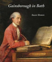 Gainsborough in Bath - Susan Sloman