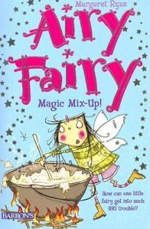 Magic Mix-Up! - Margaret Ryan