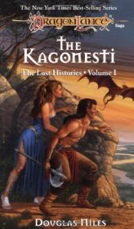 The Kagonesti - Douglas Niles