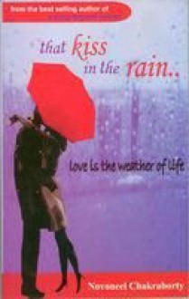 That Kiss In The Rain - Novoneel Chakraborty