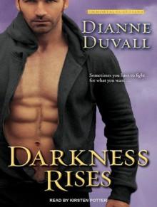 Darkness Rises - Dianne Duvall, Kirsten Potter