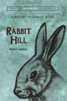 Rabbit Hill (Puffin Modern Classics) - Robert Lawson
