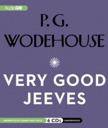 Very Good, Jeeves - P.G. Wodehouse, Jonathan Cecil