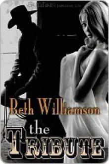 The Tribute - Beth Williamson